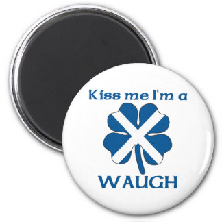 Personalized Scottish Kiss Me I'm Waugh 2 Inch Round Magnet