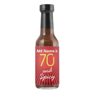 Personalized Seventy and Spicy 70th Birthday Hot Sauce
