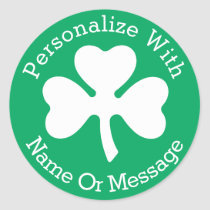 PERSONALIZED Shamrock St Patricks Day Classic Round Sticker