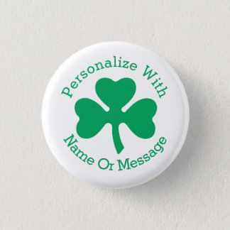 PERSONALIZED Shamrock St Patricks Day Pinback Button