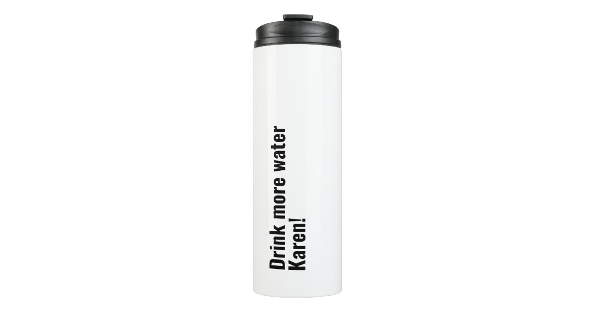 Personalized Simple Funny Quote With Your Name Thermal Tumbler Zazzlecom