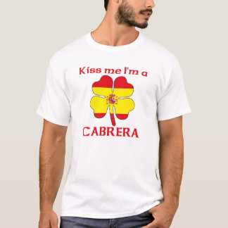 Personalized Spanish Kiss Me I'm Cabrera T-Shirt