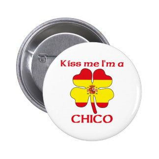 Personalized Spanish Kiss Me I'm Chico Pinback Button