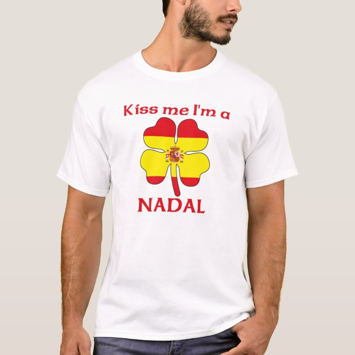 Personalized Spanish Kiss Me I'm Nadal T-Shirt