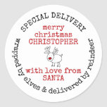 """Personalized Special Delivery from Santa Classic Round Sticker<br><div class=""""desc"""">Personalized Christmas stickers for kids. Trendy typewriter typography design with doodle drawing of a red nosed reindeer. The template is set up ready for you to add your own message in the center - the sample wording reads """"merry christmas [YOUR NAME] with love from SANTA"""". The stamp style message around...</div>"""