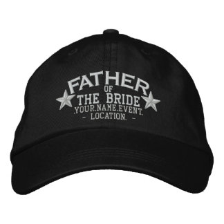 Personalized Stars Father of the Bride Embroidery Embroidered Baseball Cap