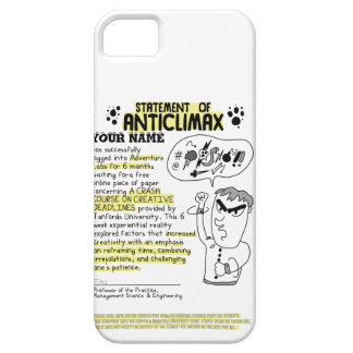 Personalized Statement of Anti-Climax iPhone 5 Cover