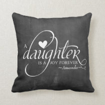 Personalized Sweet Gifts for Daughter Throw Pillow