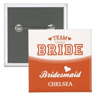 Personalized Team Bride Bridesmaid Button