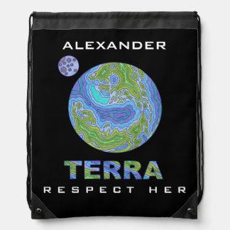 Personalized Terra Planet Earth Respect Her Pack Cinch Bag