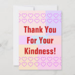 """[ Thumbnail: Personalized """"Thank You For Your Kindness!"""" Card ]"""