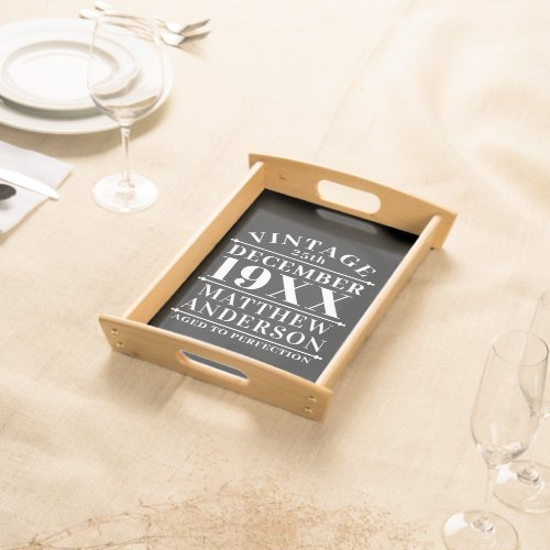 Personalized Vintage Aged to Perfection Serving Tray