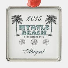 Personalized Vintage Myrtle Beach South Carolina Metal Ornament at Zazzle