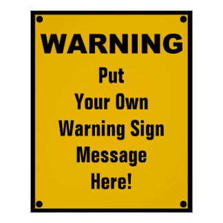 Personalized Warning Sign