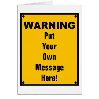 Personalized Warning Sign Greeting Card