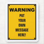 Personalized Warning Sign Mouse Pads