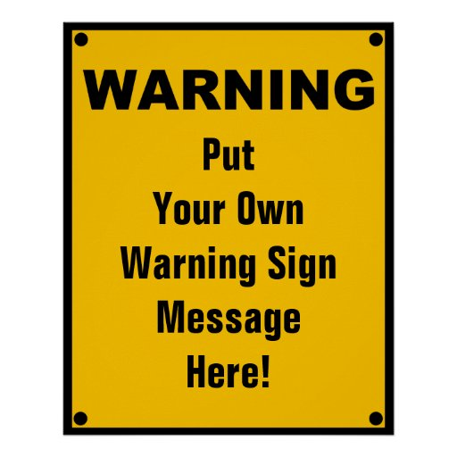 Personalized Warning Sign Poster