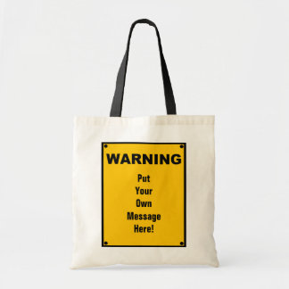 Personalized Warning Sign Tote Bag