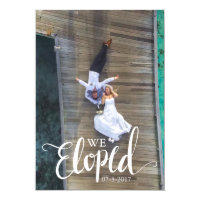 Personalized We Eloped Elopement Announcement Card