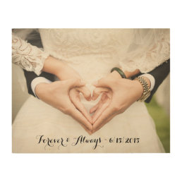 Personalized Wedding Photo Forever & Always Wood Print