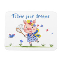 Personalized//Whimsical Piggy//Follow Your Dreams Magnet