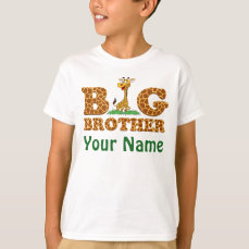 Personalized With Your Name Giraffe Big Brother T-Shirt