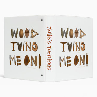 Personalized Wood Turns Me On Woodturning Template 3 Ring Binder