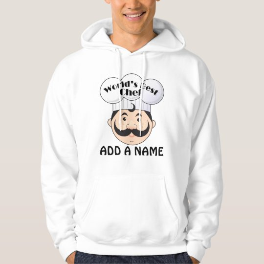 Personalized World's Best Chef Hoodie