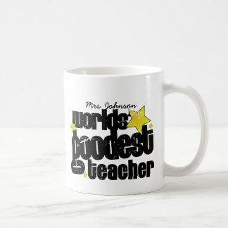 Personalized Worlds' goodest teacher Classic White Coffee Mug