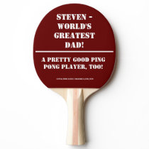 Personalized World's Greatest Dad Ping Pong Paddle