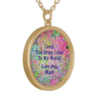 "PERSONALIZED/""YOU BRING COLOR TO MY WORLD"" NECKLAC GOLD PLATED NECKLACE"