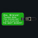 "Personalized You Found Me Luggage Tags<br><div class=""desc"">Add in your name.</div>"