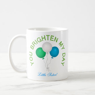 Personalized: Your Brighten My Day Mug