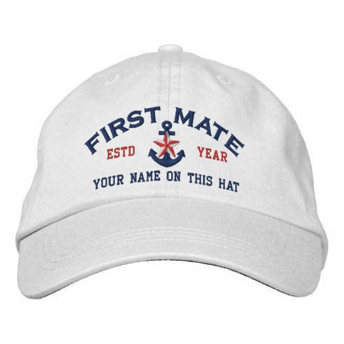 Personalized Your Name Year First Mate Star Anchor Embroidered Baseball Cap