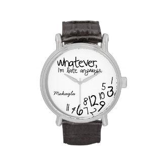 Personalizó lo que yo son atrasados de todos modo reloj