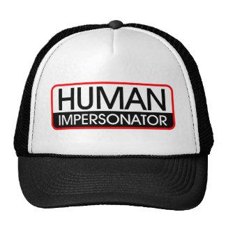 Personificador humano gorra