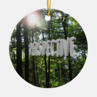 Perspective Motivation Ceramic Ornament