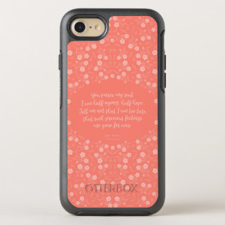 Persuasion Jane Austen Floral Love Letter Quote OtterBox Symmetry iPhone 8/7 Case
