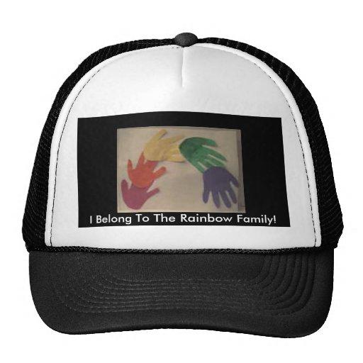 ¡Pertenezco a la familia del arco iris! Gorros