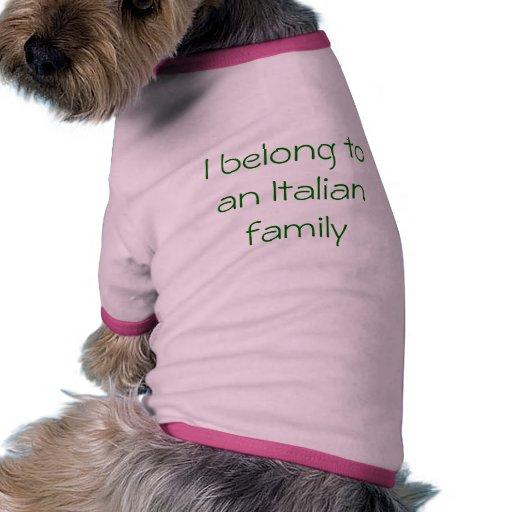 Pertenezco a una familia italiana camiseta con mangas para perro