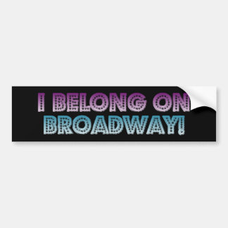 ¡Pertenezco en Broadway! Pegatina Para Auto