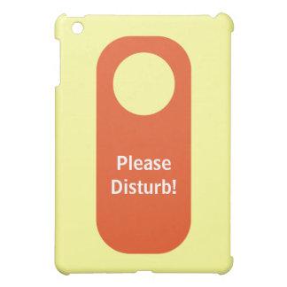 Perturbe por favor