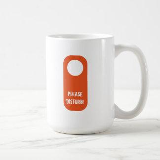 ¡Perturbe por favor!! taza