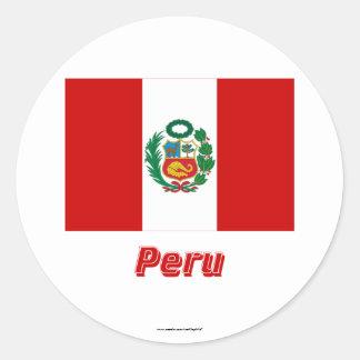Peru Flag with Name Round Sticker