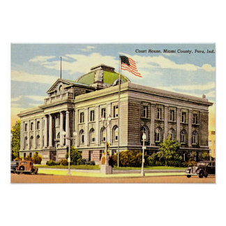 Peru, Indiana Miami County Courthouse Poster