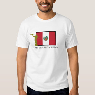PERU LIMA CENTRA MISSION LDS CTR T SHIRT