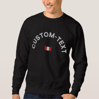 Peru Sweatshirt - Peru Custom Text