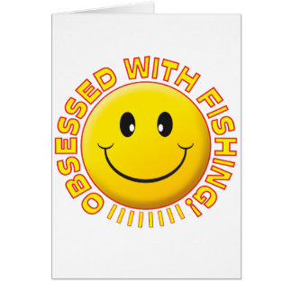 Pesca de smiley obsesionado tarjeta de felicitación