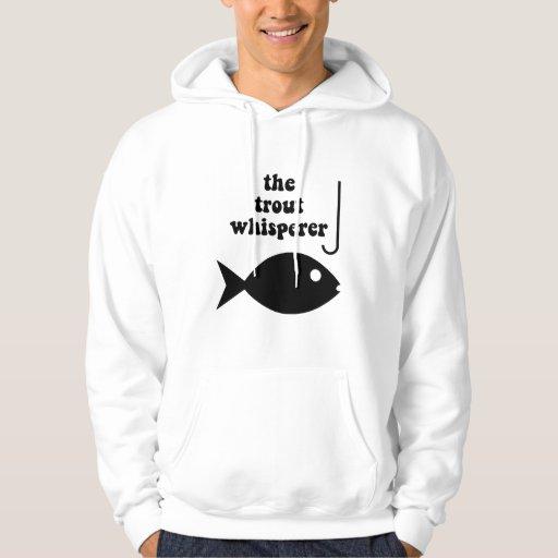 pesca del whisperer de la trucha sudaderas