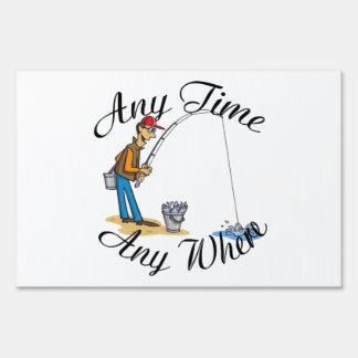 Pesca en cualquier momento de la muestra de la yar letrero
